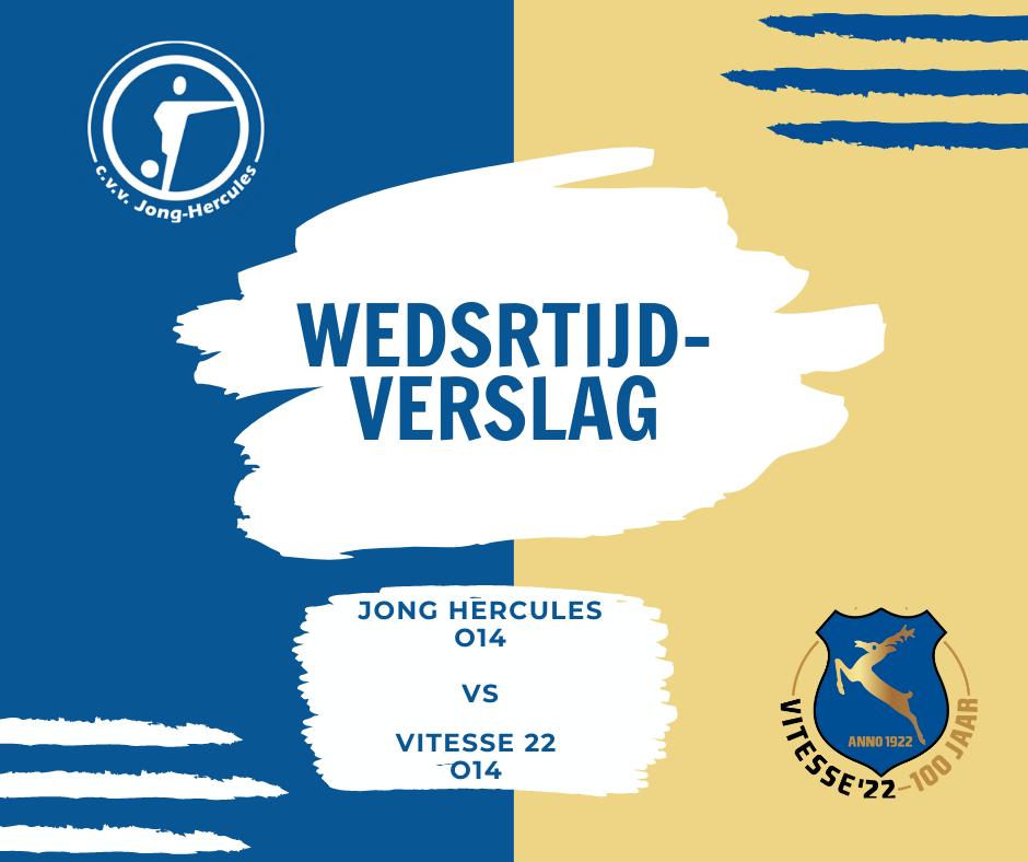 Verslag Jong Hercules JO14/1 tegen Vitesse 22 JO14/3